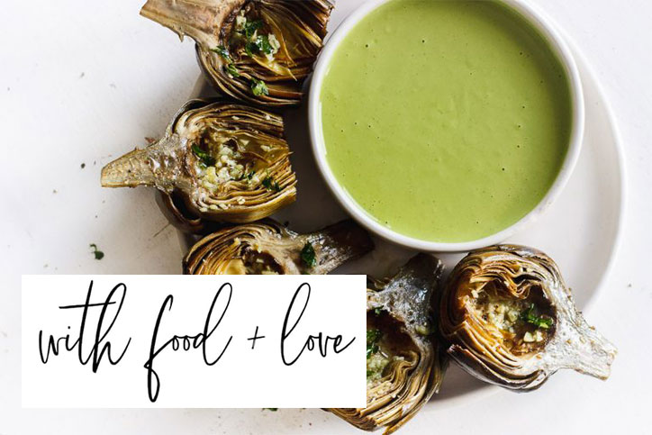 with food + love roasted artichoke recipe
